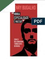 Henry Bugalho - Minha Especialidade é Matar_ Como o Bolsonarismo tomou conta do Brasil-Amazon Services (2020).pdf