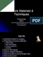 Suture Materials & Techniques