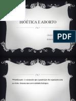 BIOÉTICA E ABORTO..pptx