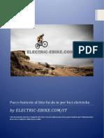 ELECTRIC-EBIKE.com Pacco Batterie Al Litio Fai Da Te Per Bici Elettriche