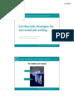 Get That Job - Strategies for Successful Job s