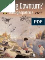 The Big Downturn? Nanogeopolitics