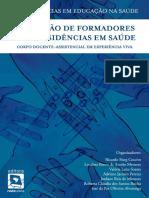 Formacao de Formadores para Residencias em Saude corpo docente-assistencial em experiencia viva.pdf