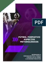 01-Futbol-Formativo-Aspectos-Metodologicos.docx