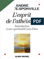 André Comte-Sponville - L'esprit de l'athéisme _ Introduction à une spiritualité sans Dieu 2006, Editions Albin Michel.pdf