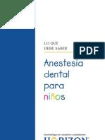Spanish Dental Anesthesia for Children