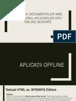 Crearea documentelor web cu ajutorul aplicațiilor off/ online dedicate