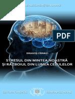 Dragoș Cîrneci - Stresul din mintea noastră și războiul din lumea celulelor.pdf
