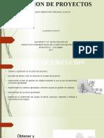 EJECUCION DE PROYECTO.pptx