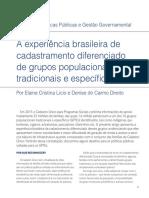 ResPvblica Vol 15 n 2 - A experiência brasileira de cadastramento diferenciado de grupos populacionais tradicionais e específicos - Elaine Cristina Licio e Denise do Carmo Direito