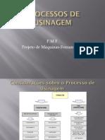3 - Processo de Usinagem PMF