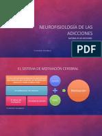 5. Neurofisiología de las adicciones 1 (Sistema de recompensa) Psic. Ramón Salcido