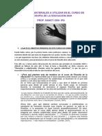 GUÍA SOBRE MATERIALES A UTILIZAR EN EL CURSO DE      FILOSOFÍA DE LA EDUCACIÓN 2020