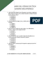CUESTIONARIO DEL CÓDIGO DE ÉTICA DEL INGENIERO MECATRÓNICO