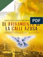 El Avivamiento De La Calle Azusa. Obispo Otis G. Clark y Dra. Gwyneth Williams