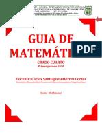 GUIA DE MATEMATICAS  grado cuarto 2020