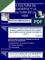 CULTURA DE LA MUERTE Y CULTURA DE LA VIDA