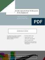 Procesos de Manufactura en Polímeros