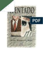 Atentado - Sonia Rodrigues Mota