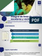 S10 INTEGRAL DE LÍNEA DE CAMPOS ESCALARES y VECTORIALES