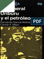 El general Uriburu y el petróleo - Fernando García Molina y Carlos A. Mayo.pdf