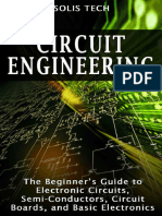 Circuit Engineering The Beginners Guide to Electronic Circuits, Semi-Conductors, Circuit Boards, and Basic Electronics by Tech, Solis (z-lib.org).epub