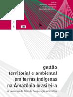 2013-RCA-Livro-Gestão-Territorial-e-Ambiental-na-Amazônia
