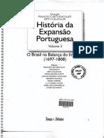 MAGALHÃES, J. R. As Novas Fronteiras do Brasil. In; BETHENCOURT; CHAUDURI. História da Expansão Portuguesa - Vol. 3 (1697-1808) Incompleto