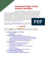 The Mathematical Magic of the Fibonacci Numbers