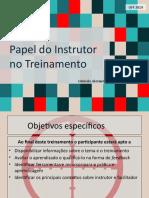 Papel do Instrutor no Treinamento (Psicologia do Trabalho) PPT