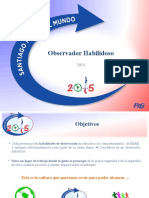 Obervador Habilidoso (2013)
