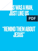 Jesus was a man, just like us