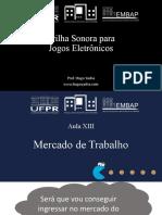 Slide XIII - Mercado de Trabalho