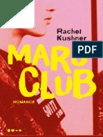 Mars Club - Rachel Kushner