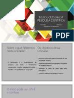 Metodologia da Pesquisa Científica - Unidade 1 - Módulo 3 - Competência em Informação