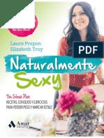 Naturalmente sexy. The stash plan; recetas, consejos y ejercicios para perder peso y marcar estilo