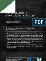 Instituciones y Autoridades Fiscales