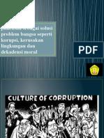 Pancasila Sebagai Solusi Problem Bangsa Dalam Bidang Korupsi, kerusakan lingkungan dan dekadensi moral