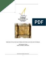 ORIGEM E EVOLUÇÃO DAS FORMAS DE PUBLICAÇÃO DE LEIS NO BRASIL  .JOSE fRANCISCO Xavier_dp