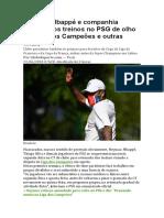 Neymar, Mbappé e companhia retomam os treinos no PSG