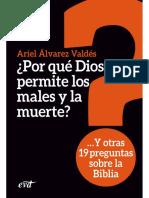 Por qué Dios permite los males y la muerte - Ariel Álvarez Valdés