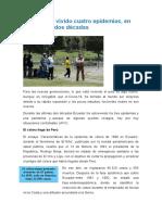 Ecuador ha vivido cuatro epidemias