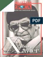 Revista Epoca - Biblioteca - Personagens Que Marcaram Epoca - Chico Xavier.pdf