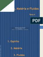 Módulo-1-Tema-4-Espírito-Matéria-e-fluidos