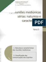 Módulo-2-Tema-5-As-reuniões-mediú_nicas-sé_rias-natureza-e-caracteristicas.pdf