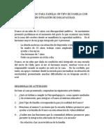 ESTUDIO DE CASO PARA FAMILIA UN TIPO DE FAMILIA CON HIJO EN SITUACIÓN DE DISCAPACIDAD