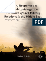 Military Responses to the Arab Uprisings and the Future of Civil-Military Relations in the Middle East_ Analysis from Egypt, Tunisia, Libya, and Syria