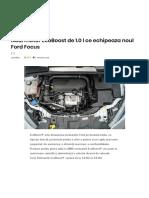 Noul Motor EcoBoost de 1.0 l Ce Echipeaza Noul Ford Focus – AutoTehnica