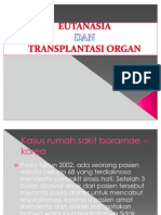 Eutanasia Dan Transplantasi Organ,by SAVERIUS EDY BRIA