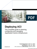 Deploying ACI The complete guide to planning, configuring, and managing Application Centric Infrastructure.pdf